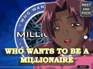 Meet and Fuck games for mobile Play Millionaire online